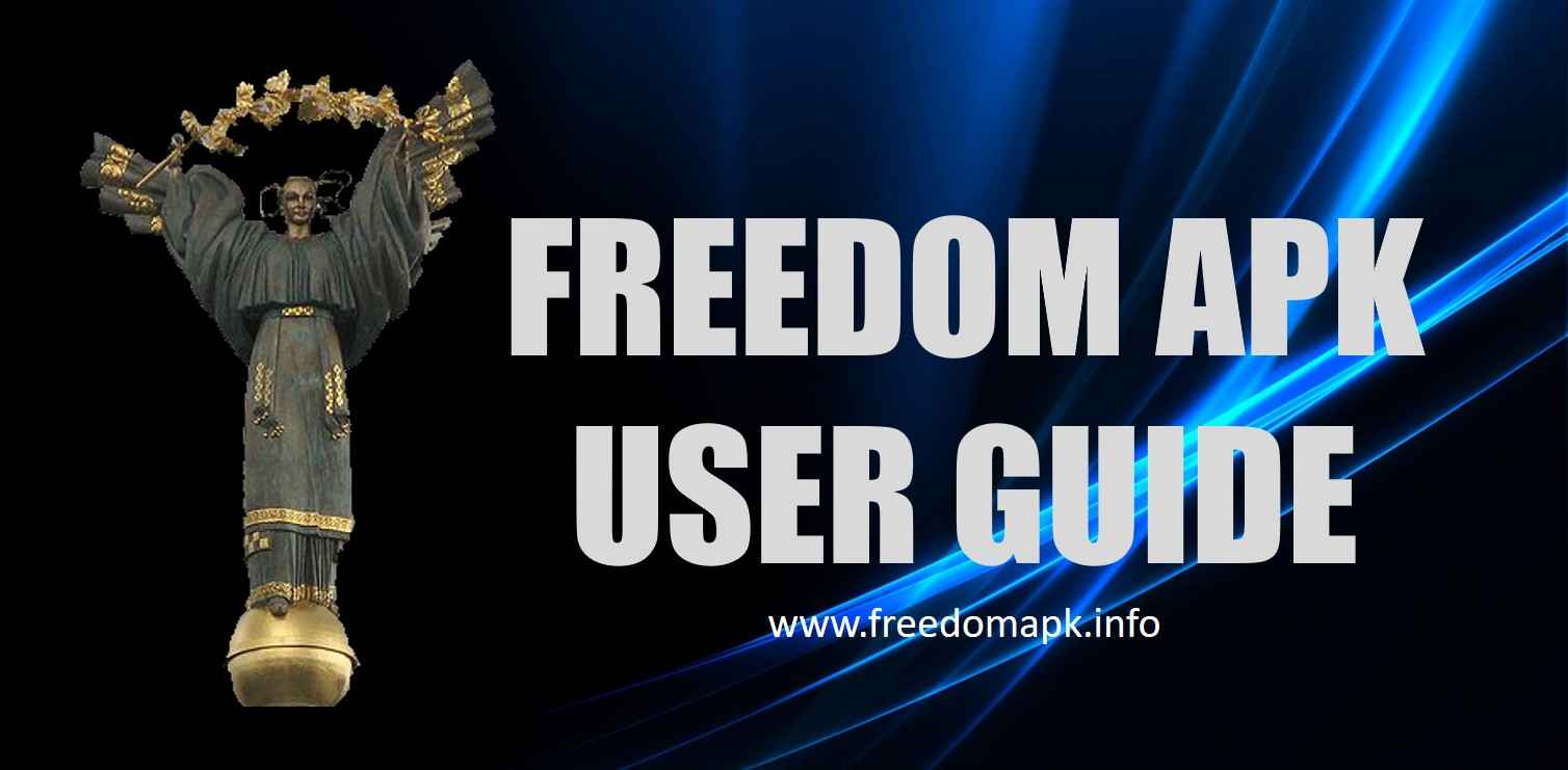 freedom apk 2018 user guide