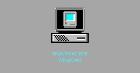 Transmac for Windows os