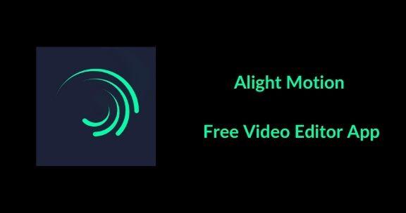 Alight Motion APK Video Editor